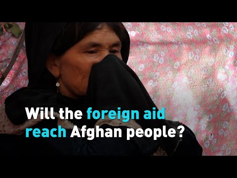 Will the foreign aid reach Afghan people
