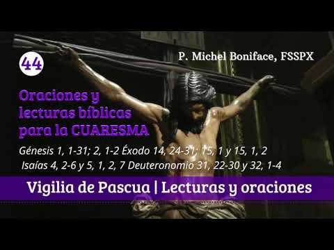 44b Vigilia de Pascua   Lecturas bíblicas y oraciones