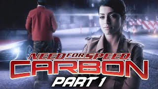 Need for Speed Carbon Gameplay Walkthrough Part 1 - PALMONT CITY