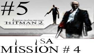 Hitman 2 - Silent Assassin HD Walkthrough - (Hitman HD Trilogy) Part 5 - Mission 4 SA