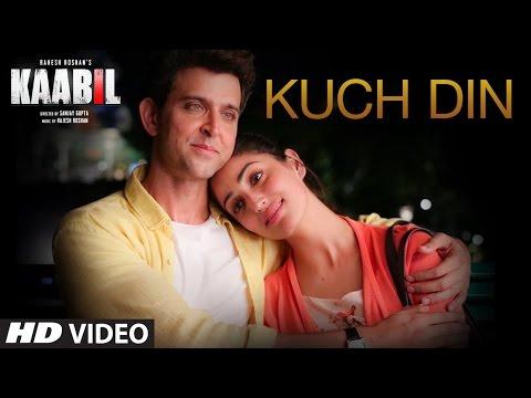 Kuch Din Lyrics - Kaabil | Jubin Nautiyal