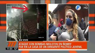 Atacaron con bombas molotov la vivienda de un dirigente político