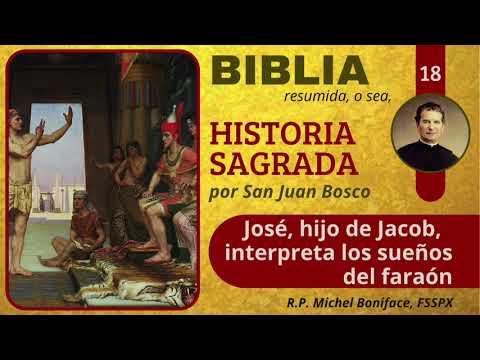 18 José, hijo de Jacob, interpreta los sueños del faraón   Historia Sagrada