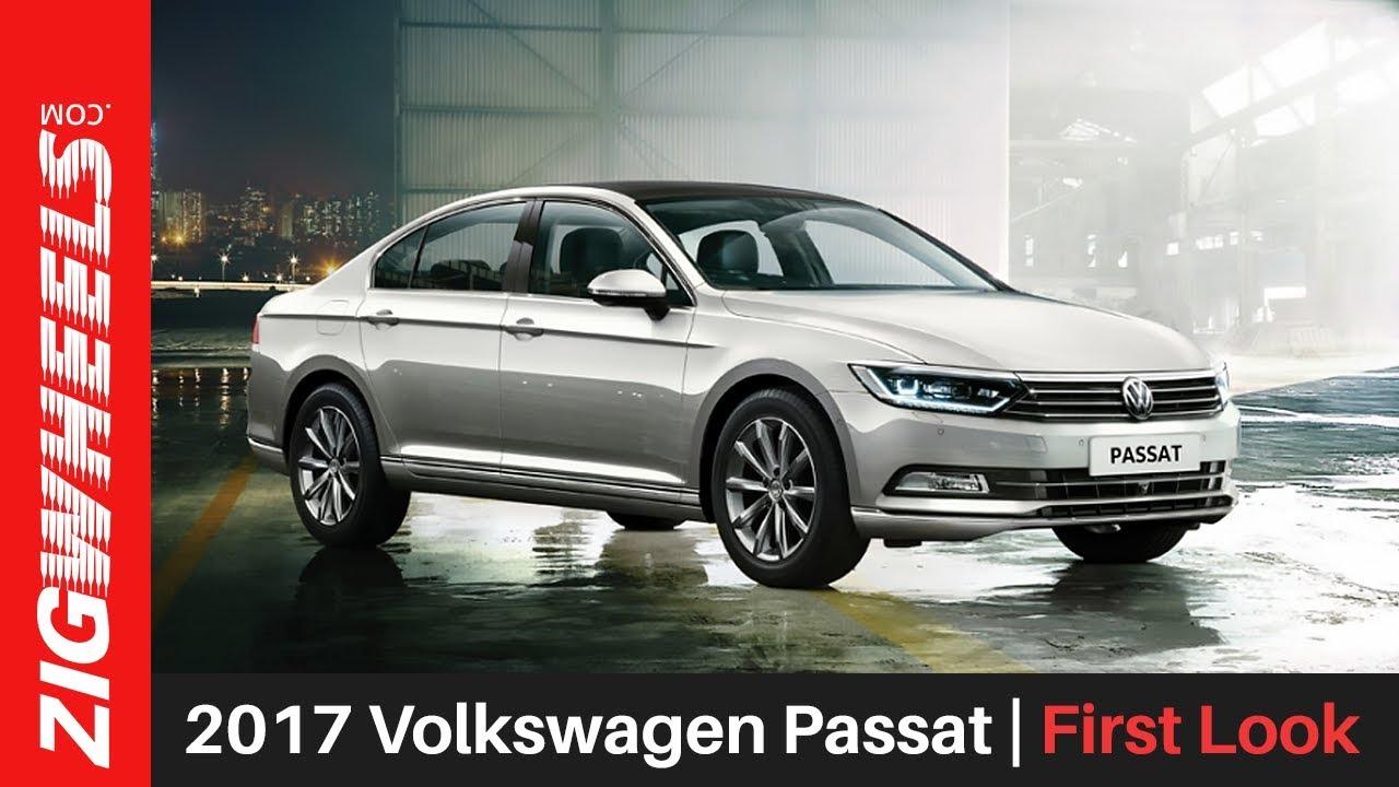 2017 Volkswagen Passat | First Look | ZigWheels.com