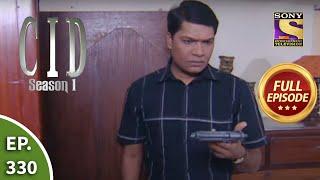 CID (सीआईडी) Season 1 - Episode 330 - Abhijeet In Danger - Part 2 - Full Episode - SETINDIA