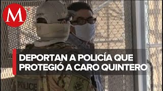 Deportan de EU a policía mexicano sentenciado por caso Camarena