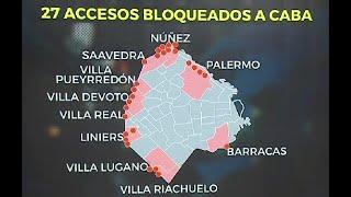 Bloquearon 27 accesos a la ciudad