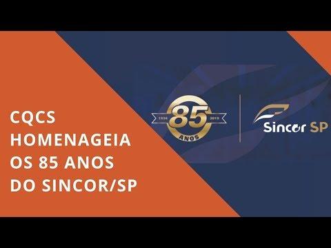 Imagem post: CQCS Homenageia os 85 anos do Sincor-SP