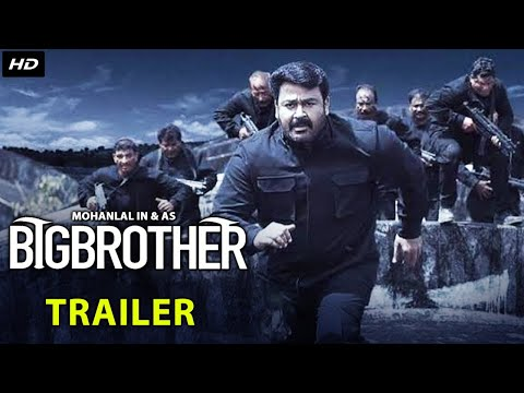 BIG BROTHER (2021) Official Hindi Trailer | New Hindi Dubbed Movie 2021 | Mohanlal, Arbaaz Khan