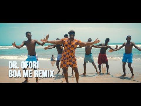 connectYoutube - DR. OFORI - BOA ME REMIX (MUSIC VIDEO)