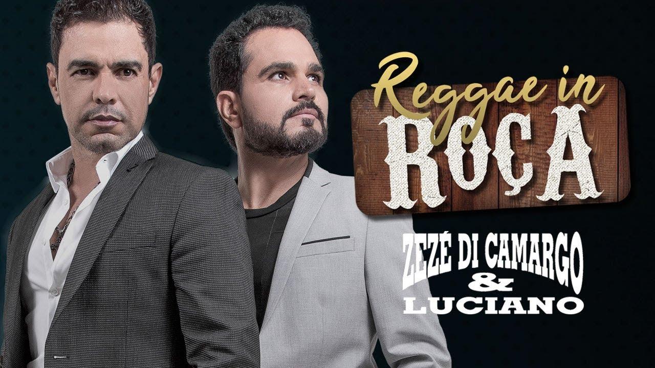 Reggae in Roça - Zezé Di Camargo e Luciano