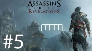Assassins Creed Revelations - Walkthrough Gameplay - Part 5 [HD] (X360/PS3)