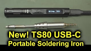 EEVblog #1114 - NEW TS80 USB Soldering Iron Review
