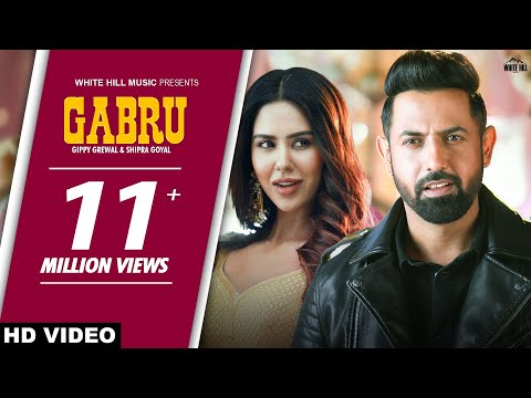 Gabru Full Song Gippy Grewal And Shipra Goyal