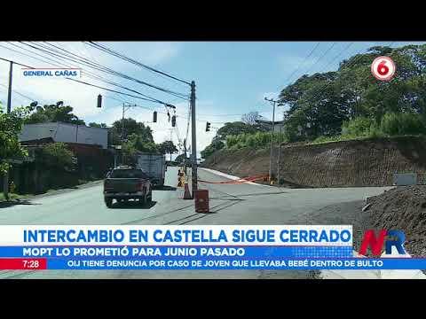 Intercambio en Castella sobre la General Cañas sigue cerrado