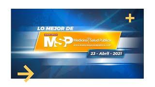 Lo mejor de MSP 23 de abril