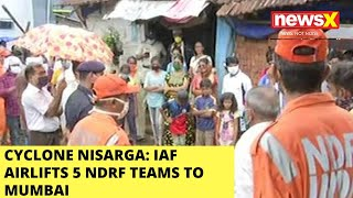 IAF AIRLIFTS 5 NDRF TEAMS TO MUMBAI |NewsX - NEWSXLIVE