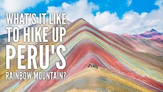 HIKING UP RAINBOW MOUNTAIN IN PERU