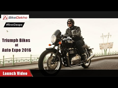 #first2expo | Triumph @ Expo | Launch Video | BikeDekho@AutoExpo2016