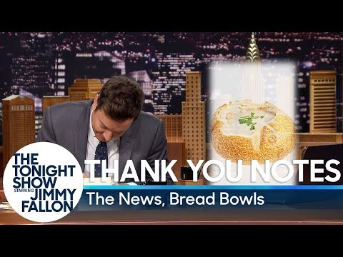 Thank You Notes: The News, Bread Bowls