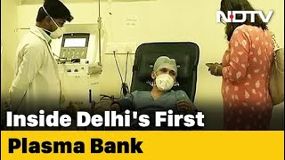 NDTV Reports From Inside India's First Plasma Bank - NDTV