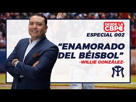 ESPECIAL 002 | ENAMORADO DEL BÉISBOL | Desde la CBPC: Especial con Willie González - 18/12/2020