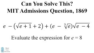 Can You Solve This MIT Admissions Question? Algebra, 1869