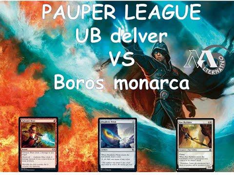 Pauper League R2 UB Vs Boros monarca Feat. Hamuda