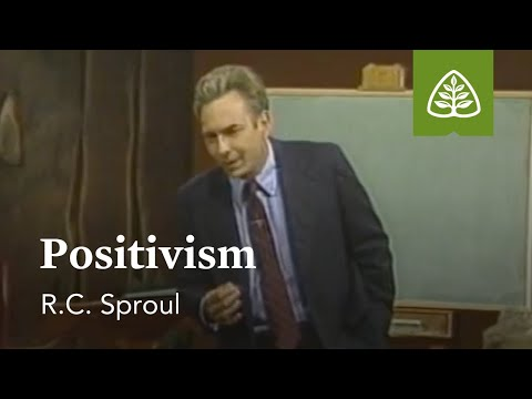 Positivism: Christian Worldview with R.C. Sproul