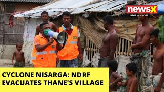 CYCLONE NISARG: NDRF EVACUATES THANE'S UTTAN VILLAGE |NewsX - NEWSXLIVE