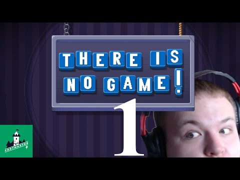 Nothing to see here!!!   There is No Game: Wrong Dimension Ep. 1