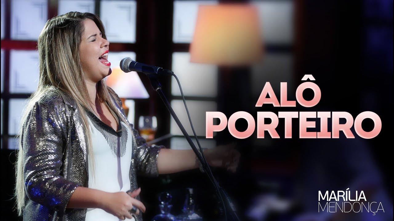 Alô porteiro - Marília Mendonça