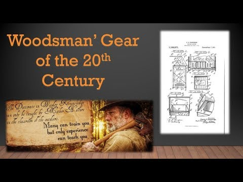 Woodsman's Gear of the 20th Century Part 4