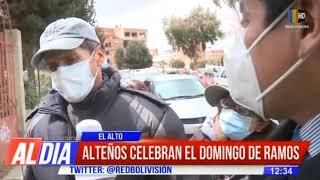 Así inició el Domingo de Ramos en El Alto