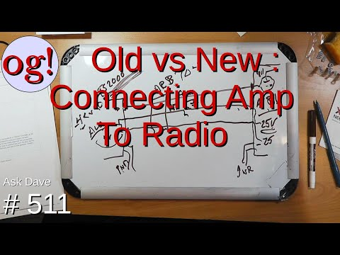 Old vs New : Connecting Amp to Radio (#511)