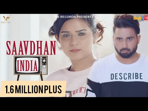 Saavdhan India-Daljeet Chahal Full HD Video Song