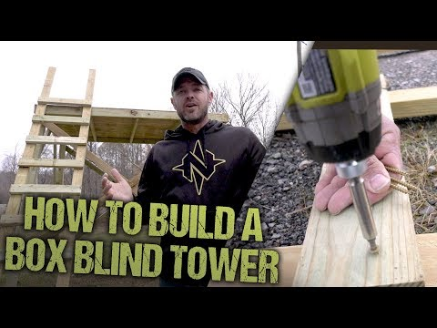 How To Build Your Own Box Blind Tower!