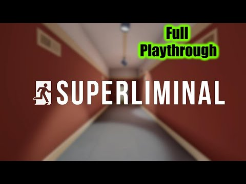 Superliminal   Full playthrough