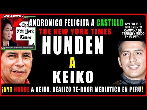 ANDRONICO FELICITA A CASTILLO. NYT HUN-D3 A KEIKO IMPLE-M3NTO POLIT. DE T3-RROR EN M3DIOS DE PERU