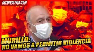 ???? ARTURO MURILLO DICE QUE NO PERMITIRA VIOLENCIA Y CONFRONTACIÓN ????
