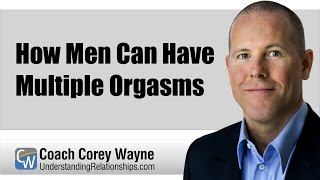 Multiple male orgasm true or false very
