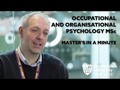 Master's in a Minute Occupational and Organisational Psychology | Northumbria University, Newcastle