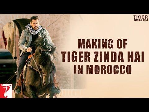 Morocco | Making of Tiger Zinda Hai | Salman Khan | Katrina Kaif | Ali Abbas Zafar