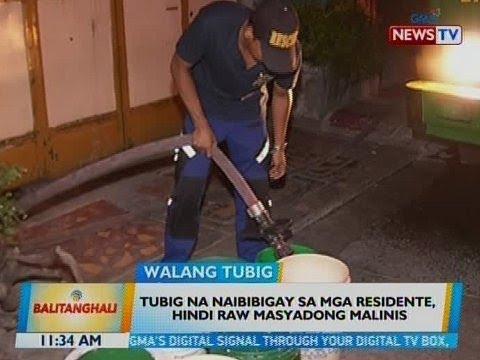 BT: Tubig na naibibigay sa mga residente, hindi raw masyadong malinis