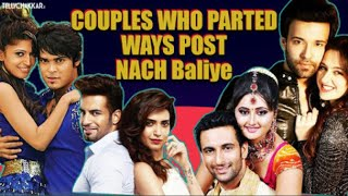 Nach Baliye BREAKUPS | Telly couples who parted ways post their Nach Baliye journey | Checkout | - TELLYCHAKKAR