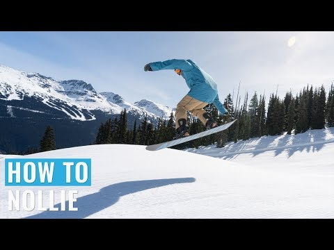 How To Nollie On A Snowboard
