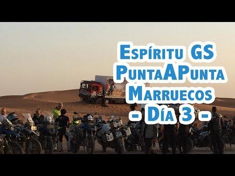 Motosx1000: Espíritu GS. PuntAPunta Marruecos - Día 3 -