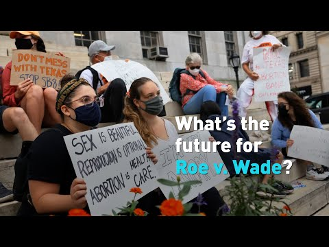 What's the future for Roe v. Wade