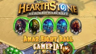 Hearthstone Gameplay: Amaz Eight Ball