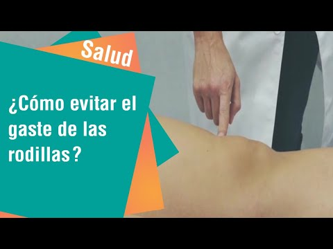 ¿Cómo evitar el desgaste de las rodillas | Salud